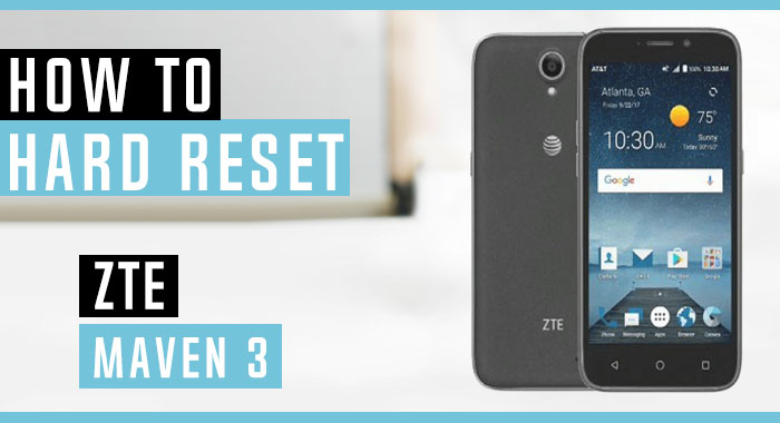 How to Hard Reset ZTE Maven 3 - Swopsmart